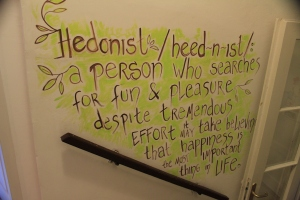 This says it all, on the wall at the Hedonist Hostel Belgrade